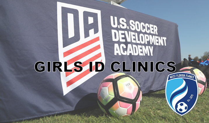 2019/2020 Season Girls Development Academy ID Clinic Dates